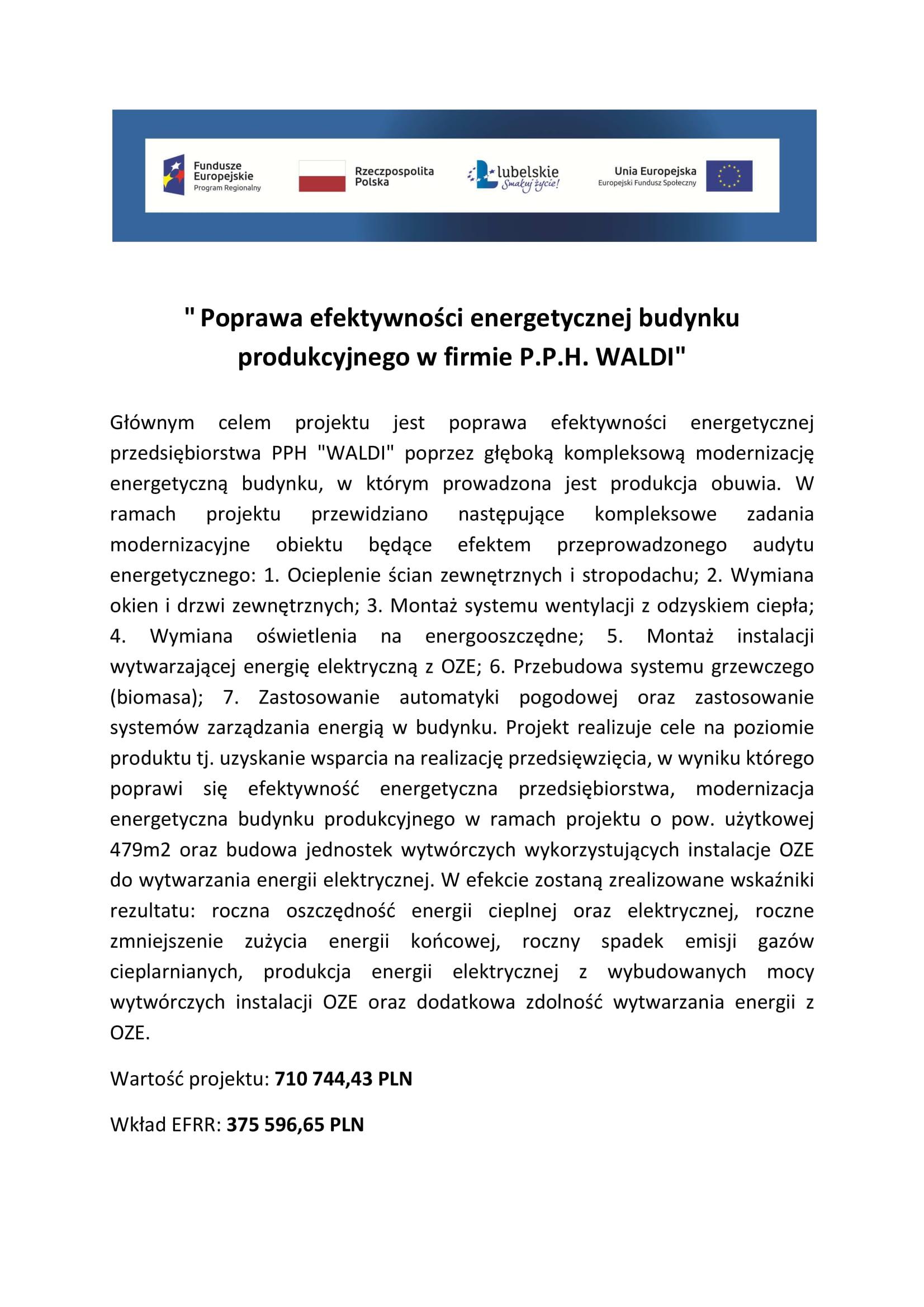 bc516c3d9a99d Firma wzięła udział w projekcie w ramach Regionalnego Programu Operacyjnego  dla Województwa Lubelskiego na lata 2007-2013.